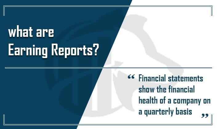 earning reports